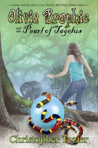 Olivia Brophie and the Pearl of Tagelus by Christopher Tozier